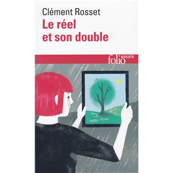 Le reel et son double